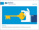 Hayes ROADMAP - Assessing Readiness for Value-based Care TN.png
