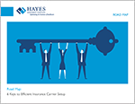 Hayes_ROADMAP_6_Keys_to_Insurance_Carrier_Setup_TN_2.png